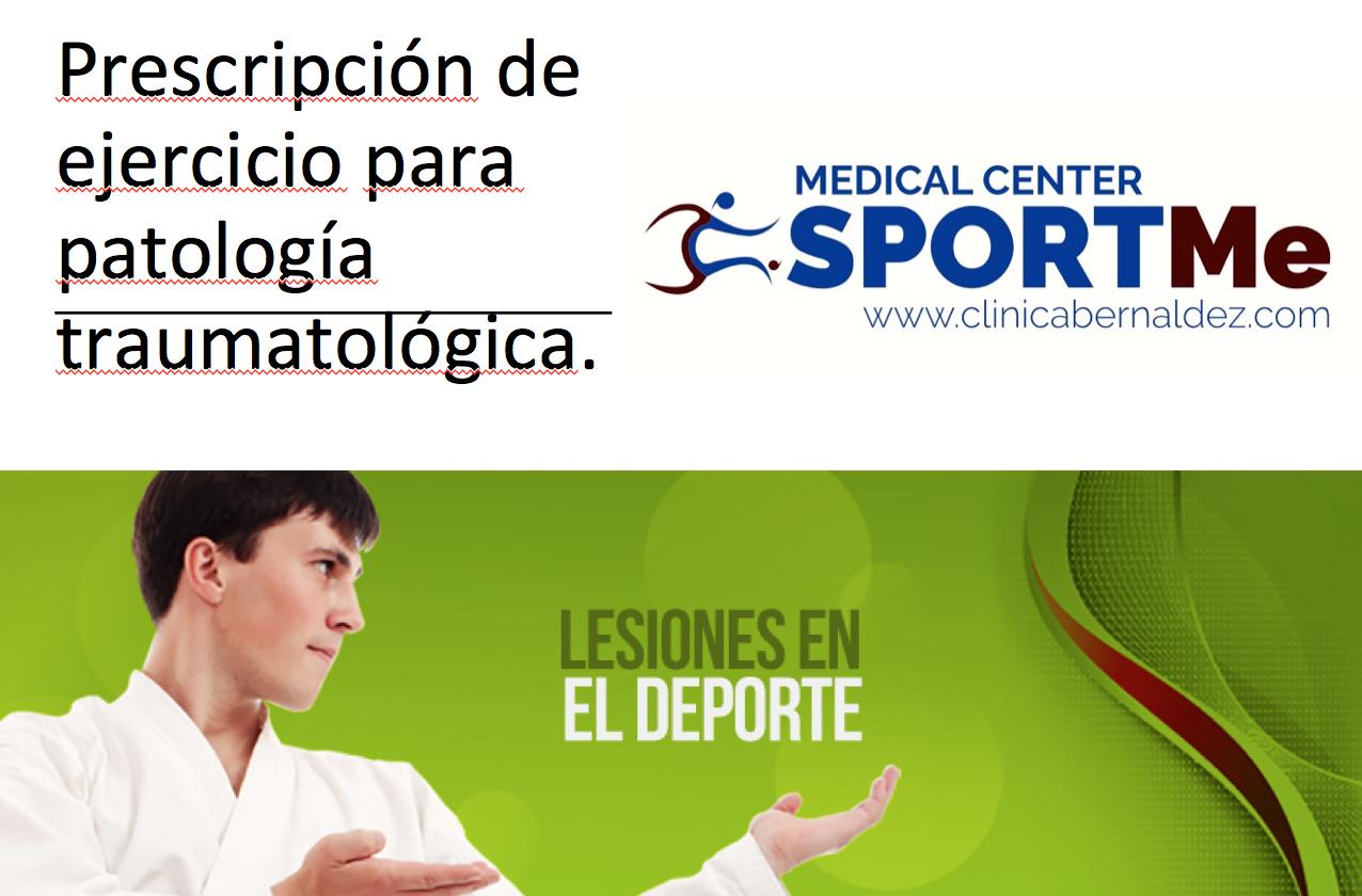 Prescripción de ejercicio para patología traumatológica.