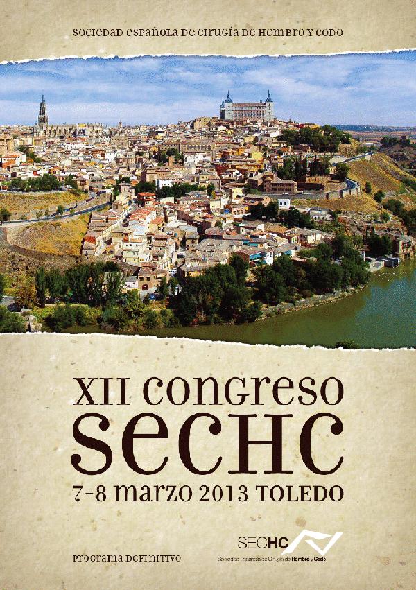 Crónica del XII Congreso de la Sociedad Española de Cirugía de Hombro y Codo (SECHC)