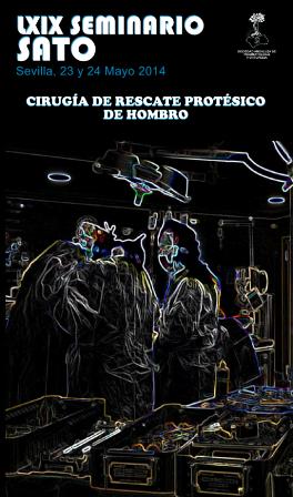 CRONICA LXIX Seminario SATO: Cirugía de rescate protésico de hombro.