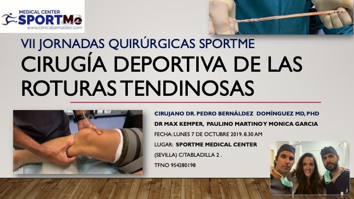 Crónica de las VII Jornadas Quirúrgicas SportMe. Cirugía de las Lesiones Tendinosas Crónicas